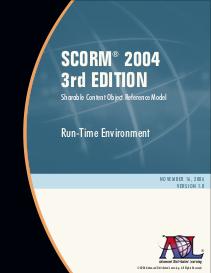 SCORM® 2004 3rd Edition Run-Time Environment (RTE) Version 1.0